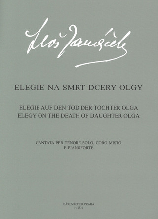 Leoš Janáček: Elegy on the Death of Daughter Olga