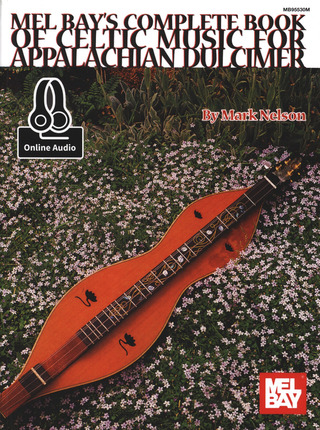 Nelson Mark: Complete Book Of Celtic Music For Appalachian Dulcimer