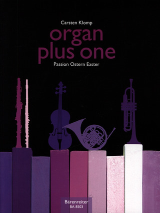 organ plus one – Passion, Ostern