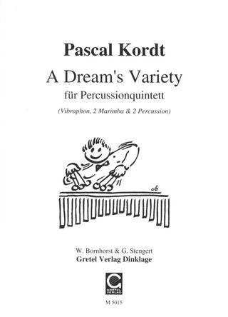 Kordt Pascal: A Dream's Variety