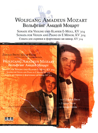 Wolfgang Amadeus Mozart: Sonata for Violin and Piano in E Minor, KV 304 (+DVD)