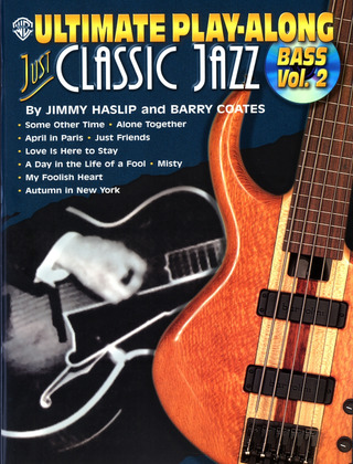 Haslip Jimmy + Coates Barry: Ultimate Play Along Bass 2 - Just Classic Jazz