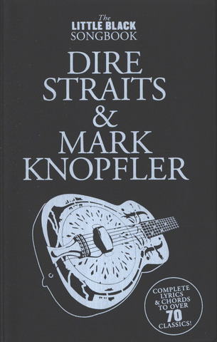 Dire Straits: The Little Black Songbook – Dire Straits & Mark Knopfler