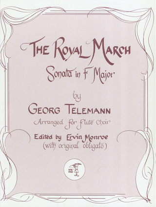 Georg Philipp Telemann: The Royal March (Sonate F-Dur)