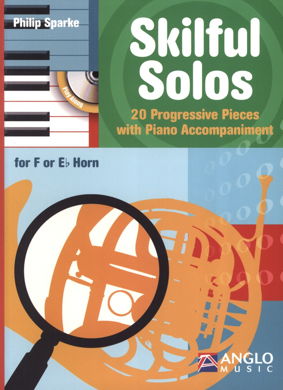 Philip Sparke: Skilful Solos - F/Es Horn