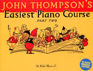 John Thompson: Thompson, J Easiest Piano Course Part 2 Classic Edition