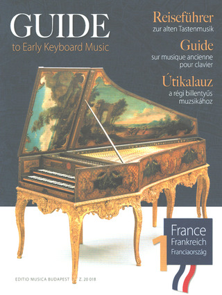 Guide to Early Keyboard Music – France 1