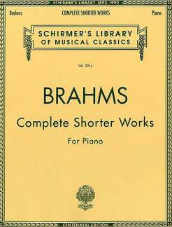 Johannes Brahms: Complete Shorter Works For Piano