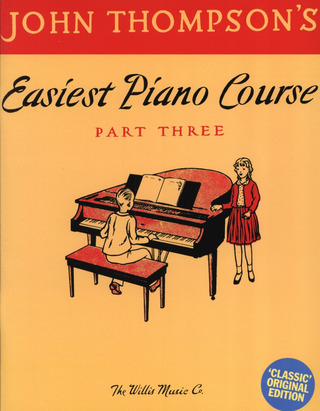 John Thompson: Thompson, J Easiest Piano Course Part 3 Classic Edition
