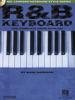 Harrison Mark: R & B Keyboard - The Complete Guide Kbd Book / Cd