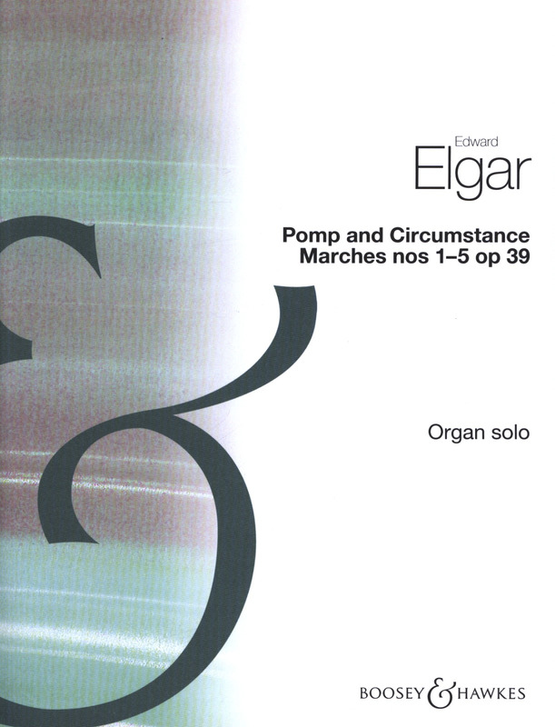 Edward Elgar: Pomp and Circumstance op. 39