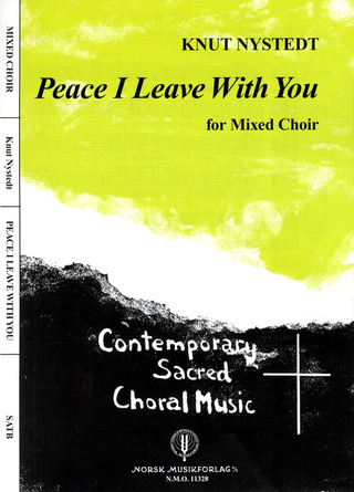 Knut Nystedt: Peace I Leave With You