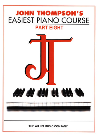 John Thompson: Thompson, J Easiest Piano Course Part 8 Classic Edition