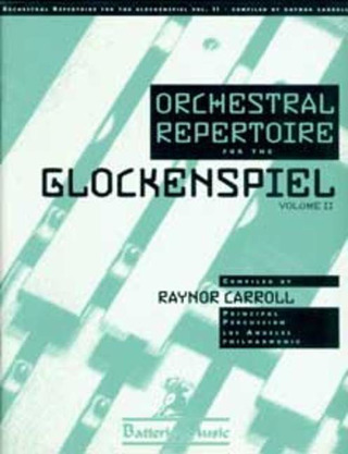 Raynor Carroll: Orchestral Repertoire for the Glockenspiel 2