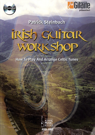 "Patrick Steinbach: Irish Guitar Workshop ""How To Play And Arrange Celtic Tunes"""