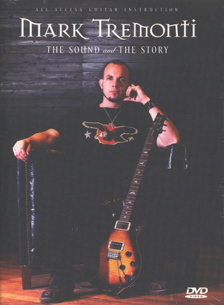 Mark Thomas Tremonti: The Sound and the Story