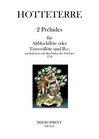 Jacques-Martin Hotteterre: 2 Preludes
