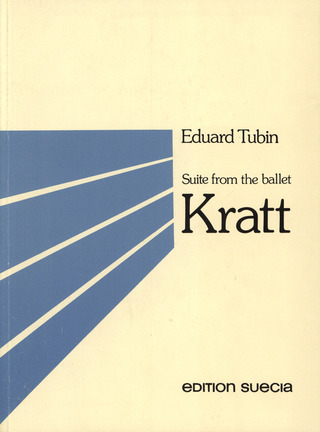 Eduard Tubin: Suite From The Ballet Kratt