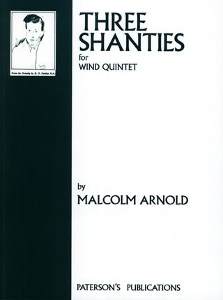 Malcolm Arnold: Arnold, Malcolm Three Shanties Wind Quintet op. 4 Pts