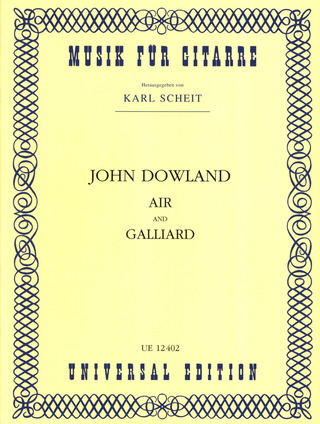 John Dowland: Air and Galliard für Gitarre