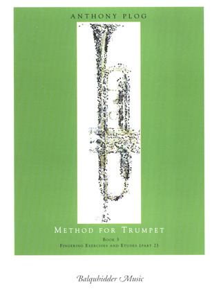 Anthony Plog: Method for Trumpet 3