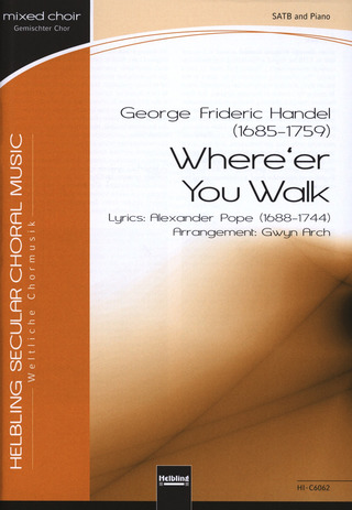 Georg Friedrich Händel: Where'Er You Walk