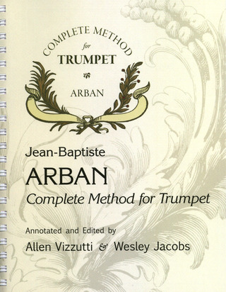 Jean-Baptiste Arban: Complete Method For Trumpet