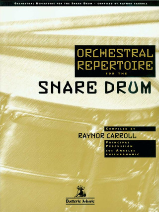 Raynor Carroll: Orchestral Repertoire for the Snare Drum