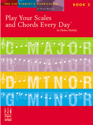 Helen Marlais: Play Your Scales and Chords Every Day, Book 2