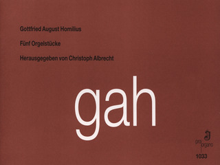 Gottfried August Homilius: 5 Orgelstuecke