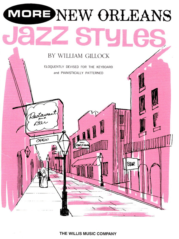 William Gillock: More New Orleans Jazz Styles