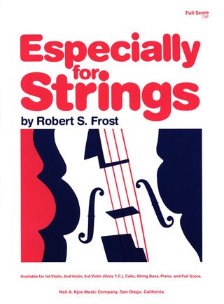 Robert S. Frost: Especially For Strings