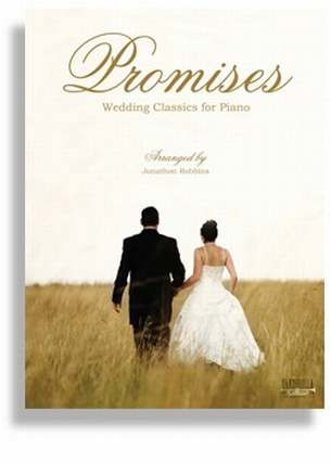 Promises - Wedding Classics For Piano