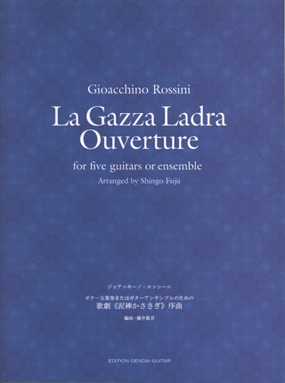Gioachino Rossini: La Gazza Ladra - Ouvertuere