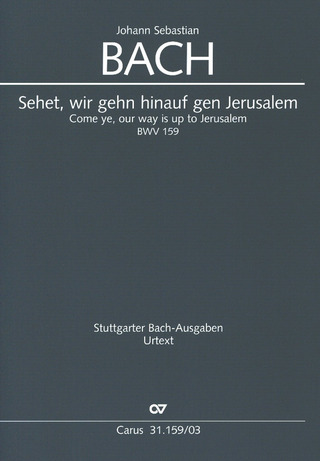 Johann Sebastian Bach: Come ye our way is up to jerusalem