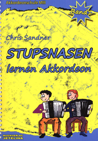 Chris Sandner: Stupsnasen lernen Akkordeon 1