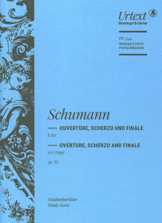 Robert Schumann: Overture, Scherzo and Finale in E major Op. 52