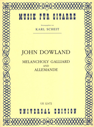 John Dowland: Melancholy Galliard and Allemande