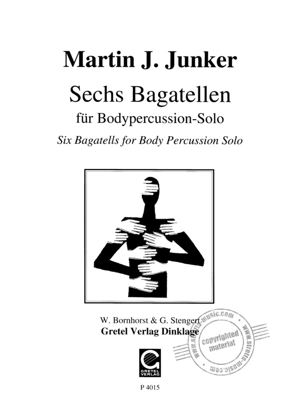Junker Martin J.: 6 Bagatellen For Body Percussion