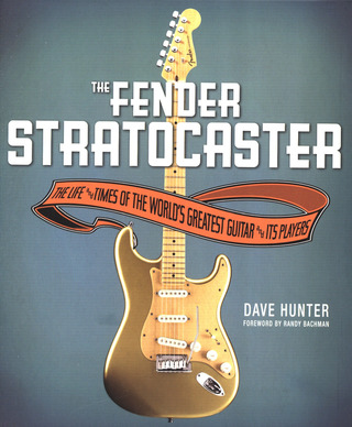 Dave Hunter: The Fender Stratocaster