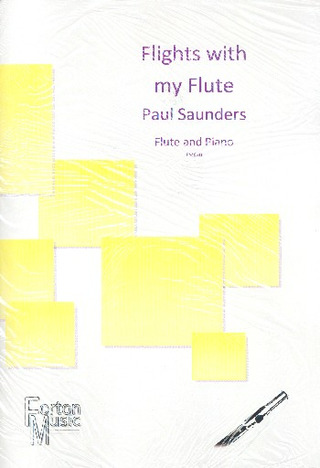 Paul Saunders: Flights with my Flute