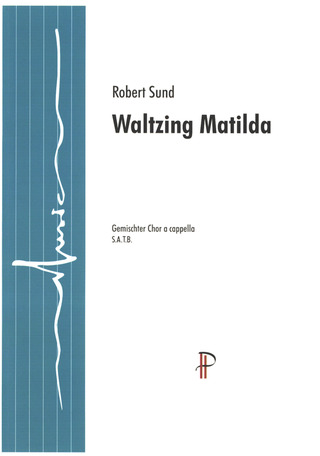Robert Sund: Waltzing Mathilda