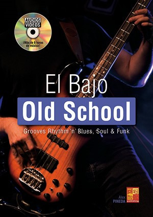 Alex Pineda: El Bajo Old School