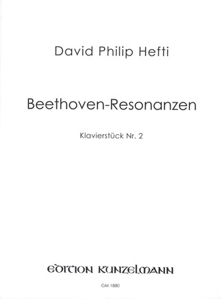 Hefti David Philip: Beethoven Resonanzen
