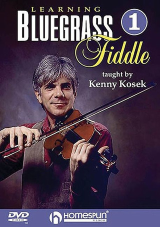 Kenny Kosek: Learning Bluegrass Fiddle 1