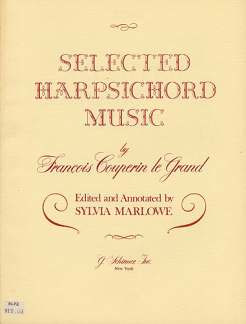 François Couperin: Selected Harpsichord Music