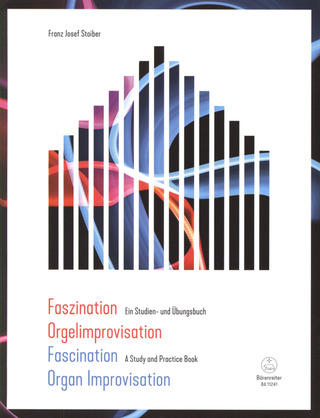 Franz Josef Stoiber: Fascination Organ Improvisation