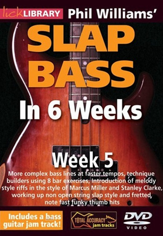 Phil Williams: Slap Bass In 6 Weeks – Week 5