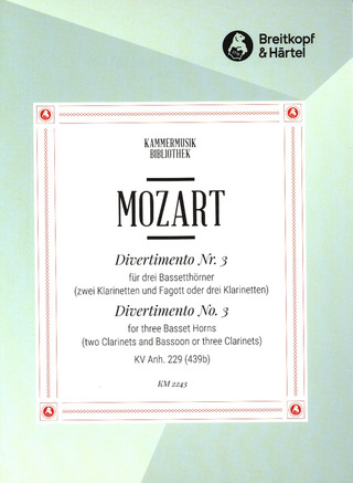 Wolfgang Amadeus Mozart: Divertimento No. 3 in C major K. App. 229 (439b)