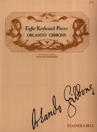 Orlando Gibbons: 8 Keyboard Pieces